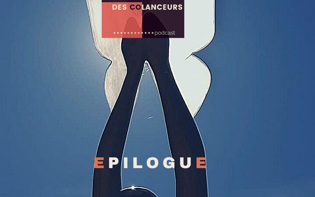 """ÉPISODE 14 – Epilogue de l'aventure """"A la rencontre des Colanceurs"""""""