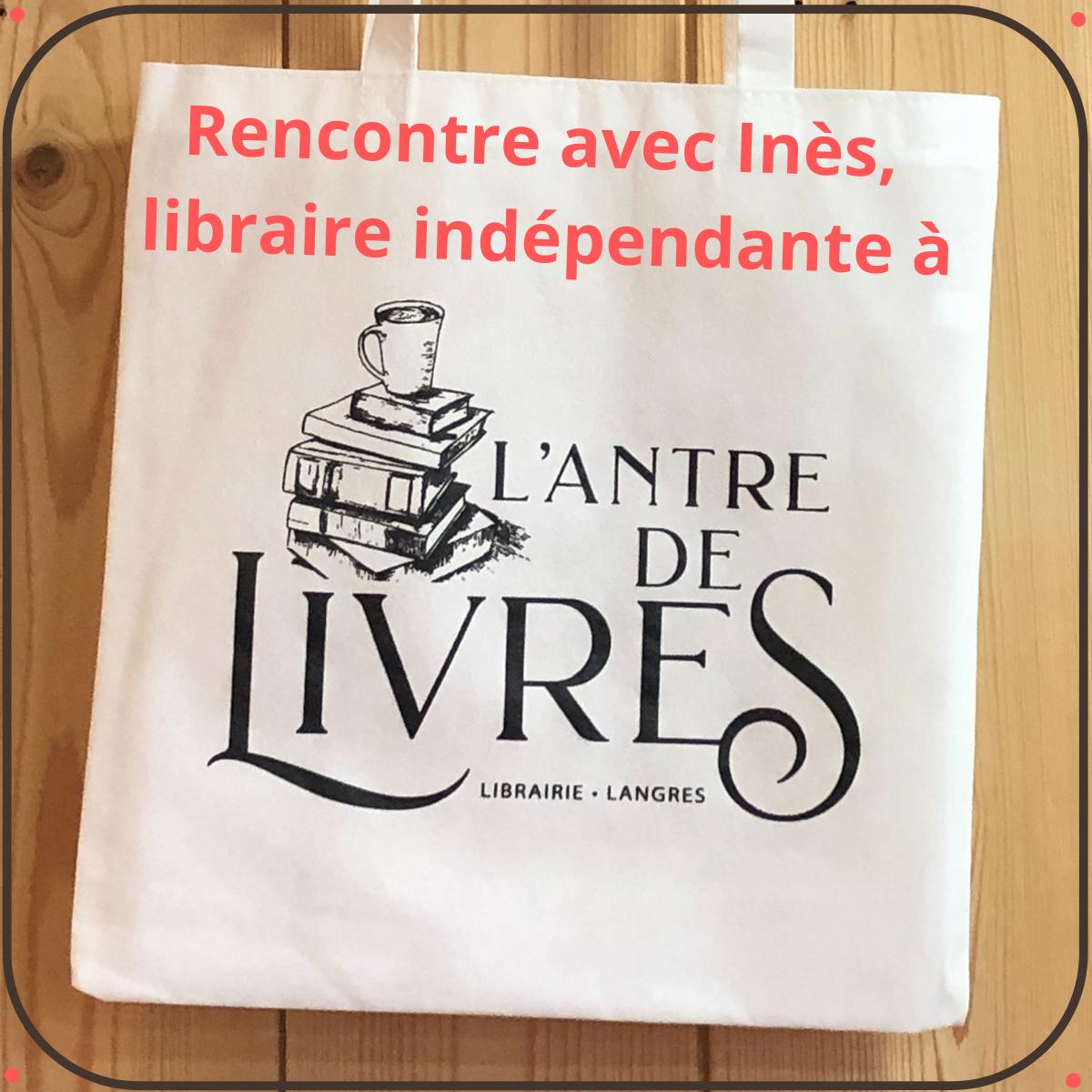 rencontre avec une libraire indépendante à Langres